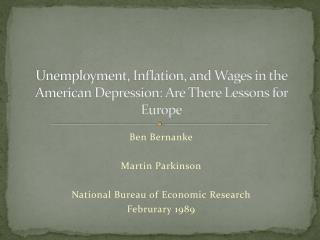 Unemployment, Inflation, and Wages in the American Depression: Are There Lessons for Europe