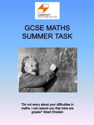 GCSE MATHS  SUMMER TASK