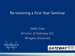 Re-visioning a First-Year Seminar