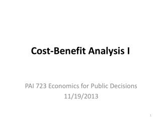 Cost-Benefit Analysis I