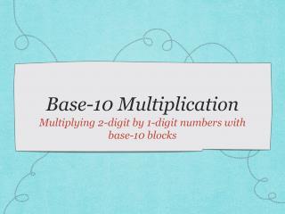Base-10 Multiplication