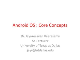 Android OS : Core Concepts