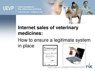 UEVP is a section of the Federation of Veterinarians of Europe