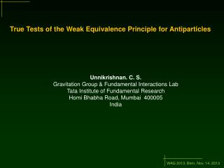 True  Tests  of the  Weak Equivalence Principle  for  Antiparticles