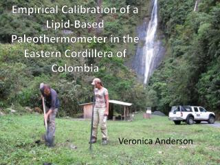 Empirical Calibration of a Lipid-Based  Paleothermometer  in the Eastern Cordillera of Colombia