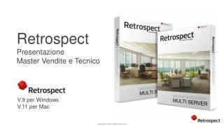 Retrospect Presentazione Master  Vendite  e  Tecnico