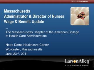 Massachusetts  Administrator & Director of Nurses Wage & Benefit Update