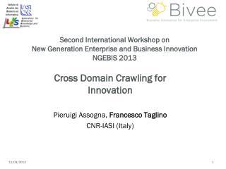 Second International Workshop on  New Generation Enterprise and Business Innovation NGEBIS 2013