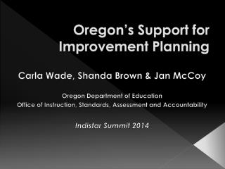 Oregon's  Support for Improvement Planning