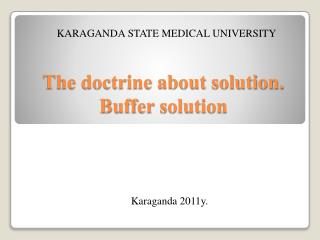 The doctrine about  solution . Buffer  solution