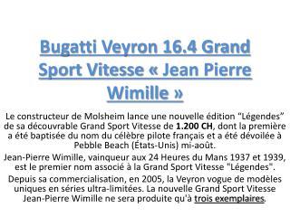 Bugatti Veyron 16.4 Grand Sport Vitesse «Jean Pierre Wimille»