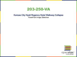 203-250-VA Kansas City Hyatt Regency Hotel Walkway Collapse PowerPoint Image Slideshow