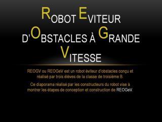 R OBOT  E VITEUR d� O BSTACLES �  G RANDE  V ITESSE