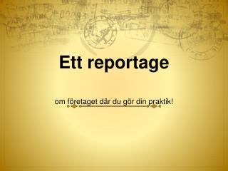 Ett reportage