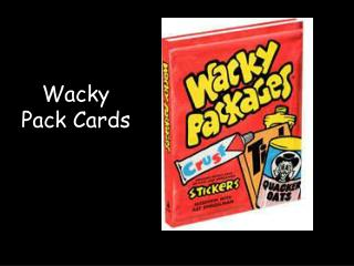 Wacky Pack Cards