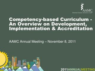 Competency-based Curriculum - An Overview on Development, Implementation & Accreditation
