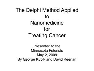The Delphi Method Applied  to  Nanomedicine  for  Treating Cancer