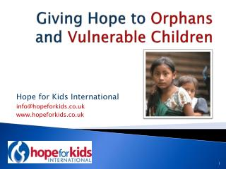 Giving Hope to  Orphans  and  Vulnerable Children