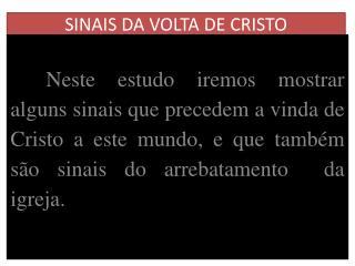 SINAIS DA VOLTA DE CRISTO