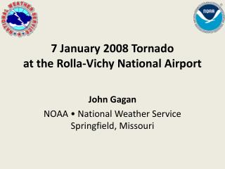 7 January 2008 Tornado at the Rolla-Vichy National Airport