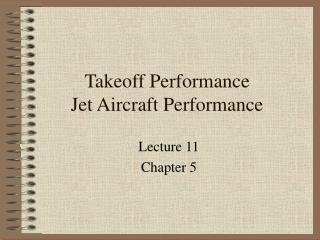 Takeoff Performance Jet Aircraft Performance