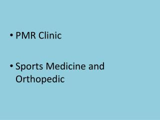 PMR Clinic Sports Medicine and Orthopedic