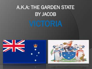 A.K.A: THE GARDEN STATE BY  JACOB  VICTORIA