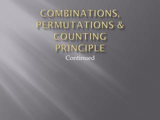 Combinations, Permutations & Counting Principle