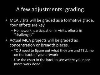 A few adjustments: grading