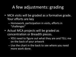 A few adjustments: grading
