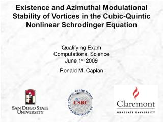 Qualifying Exam Computational Science June 1 st  2009 Ronald M.  Caplan