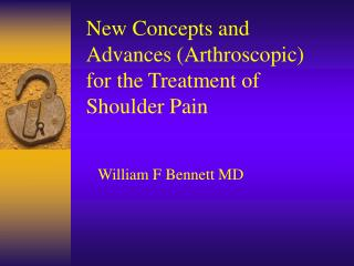 New Concepts and Advances Arthroscopic for the Treatment of Shoulder Pain