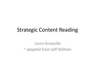 Strategic Content Reading