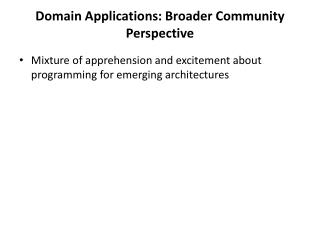 Domain Applications: Broader Community Perspective