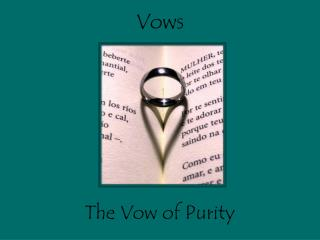 The Vow of Purity