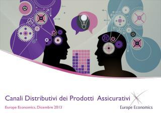 Canali Distributivi dei Prodotti  Assicurativi