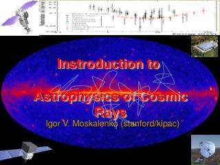 Instroduction  to Astrophysics of Cosmic Rays