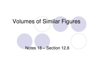 Volumes  of Similar  Figures