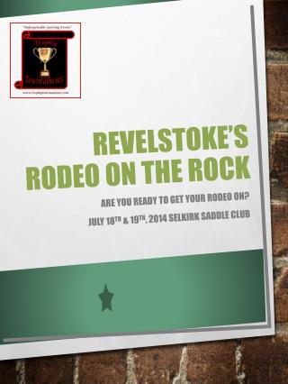 Revelstoke 's  rodeo on the rock