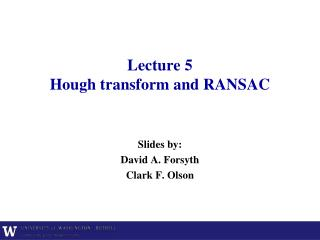 Lecture  5 Hough transform and RANSAC