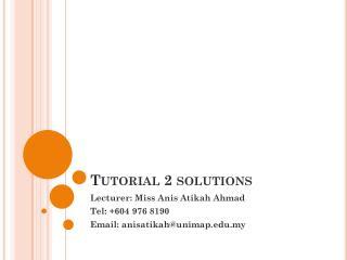 Tutorial 2 solutions
