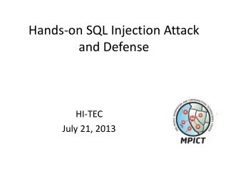 Hands-on SQL Injection Attack and Defense