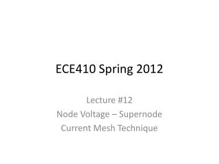 ECE410 Spring 2012