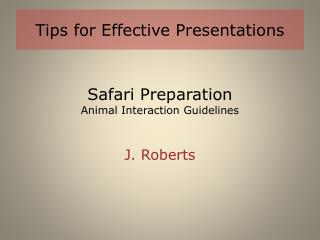 Safari Preparation Animal Interaction Guidelines