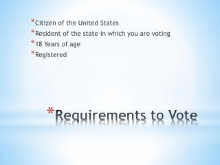 Requirements to Vote