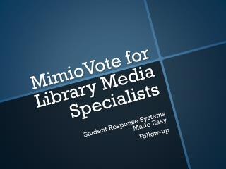 MimioVote for Library Media Specialists