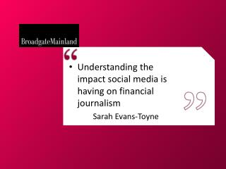 Understanding the impact social media is having on financial journalism