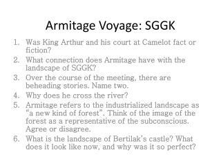 Armitage Voyage: SGGK