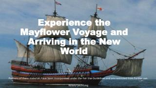 Experience the Mayflower Voyage and Arriving in the New World