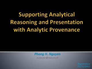 Supporting Analytical Reasoning and Presentation with Analytic Provenance